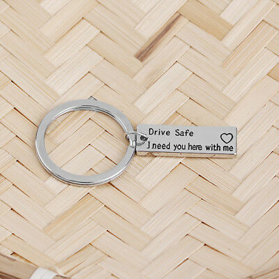 Fashion Keyring Gifts Engraved Drive Safe I Need You Here With Me For Couples