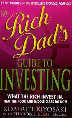 Rich Dad's Guide to Investing: What the Rich... by Kiyosaki, Robert T. Paperback