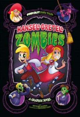 Hansel & Gretel & Zombies: A Graphic Novel (Far Out Fairy Tales) ...