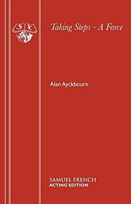 Taking Steps - A Farce (Acting Edition S.) by Ayckbourn, Alan Paperback Book The