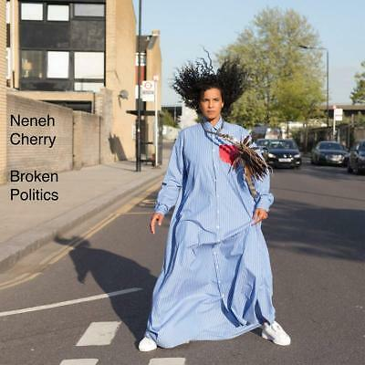 Neneh Cherry - Broken Politics (NEW CD ALBUM) (Preorder Out 19th October)