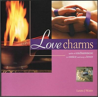 Love Charms - Spells of Enchantment to Entice and Keep a Lover - NEW MINT SC