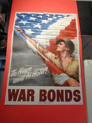 """Original 1944 WWII Poster """"To Have & To Hold War Bonds"""" (20 by 28"""")"""