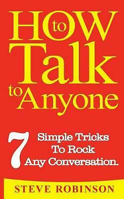 How to Talk to Anyone by Steve Robinson Paperback Book Free Shipping!