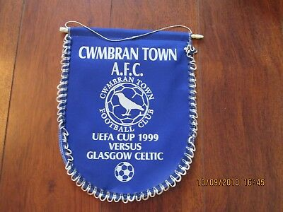 1999/0 CWMBRAN TOWN v CELTIC (UEFA CUP) PENNANT