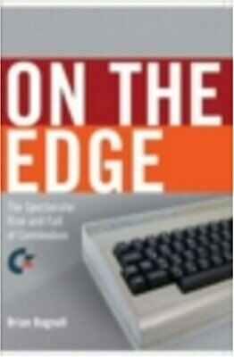 The Story of Commodore: A Company on the Edge by Bagnall, B. Paperback Book The