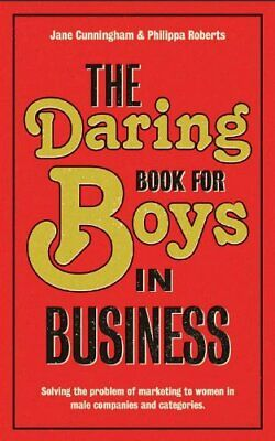 Daring Book for Boys in Business by Philippa Roberts Book The Cheap Fast Free