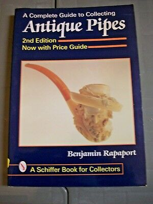 The Complete Guide to Collecting Antique Pipes  Ben Rapaport tpb 2nd Price Guide