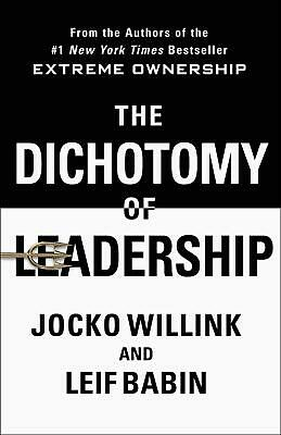 Dichotomy of Leadership by Jocko Willink Hardcover Book Free Shipping!