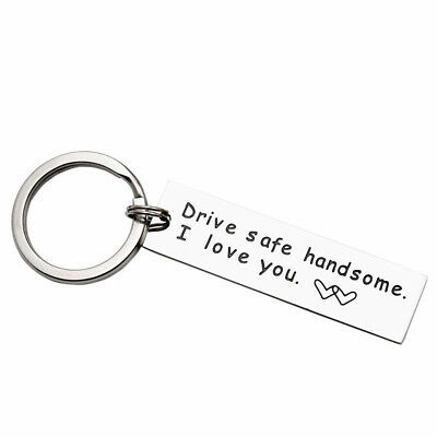 Drive Safe Handsome Tag Pendant Car Keychain Key Ring Boyfriend Gifts Newly