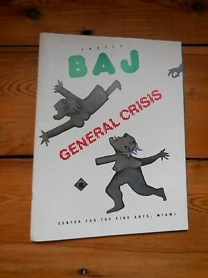 ENRICO BAJ. general crisis. the large scale works 1964-1984.. catalogue. Miami