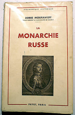 Russie/La Monarchie Russe/B.mouraviev/Ed Payot/1962