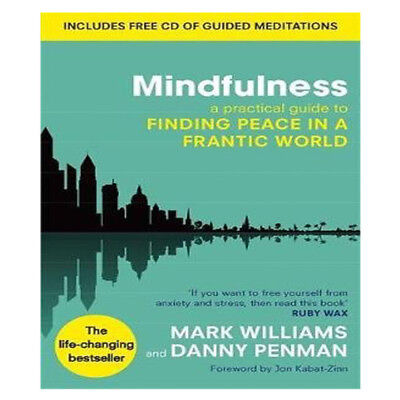 Mindfulness Practical Guide to Finding Peace in a Frantic World NEW Paperback