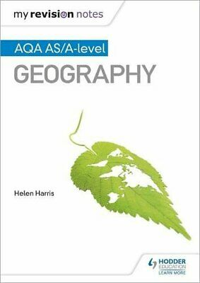 My Revision Notes: AQA AS/A-level Geography by Harris, Helen Book The Cheap Fast
