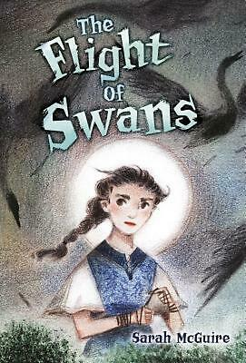 The Flight of Swans by Sarah McGuire Hardcover Book Free Shipping!