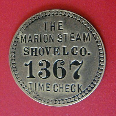 Antique Time Check Brass Tag: MARION STEAM SHOVEL Co (Tool Check)