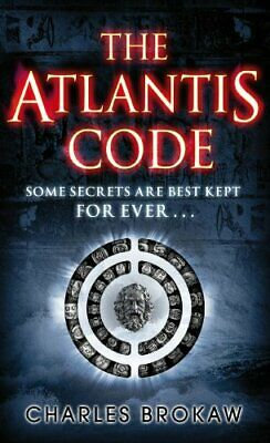 The Atlantis Code (Thomas Lourdes) by Brokaw, Charles Paperback Book The Cheap