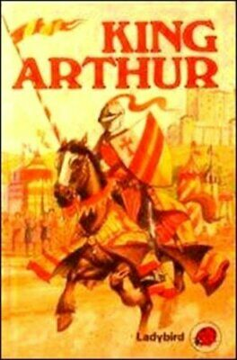 King Arthur and the Kinights of the Round Table (Ladybird Legends) Hardback Book