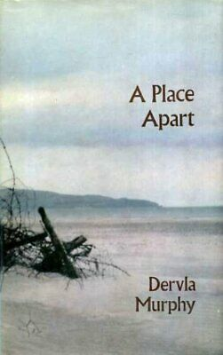 A Place Apart by Murphy, Dervla Hardback Book The Cheap Fast Free Post