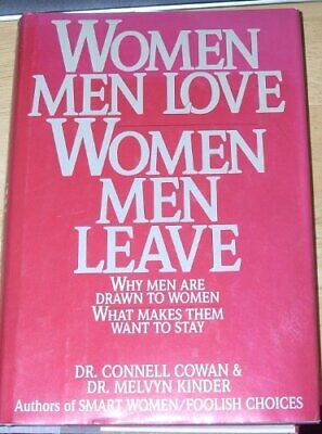 Women Men Love-Women Men Leave: Why Men Are Drawn to Women-... by Kinder, Melvyn