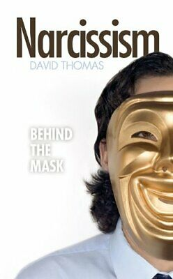 Narcissism - Behind the Mask by David Thomas Book The Cheap Fast Free Post