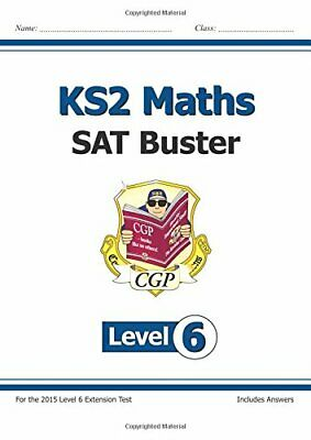 KS2 Maths SAT Buster: Level 6 - for SATS until 2015 only (CGP K... by Books, Cgp