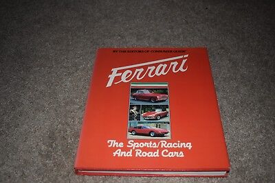 Ferrari: The Sports, Racing & Road Cars by editors of Consumer Guide 1982