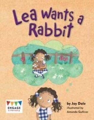 Lea Wants a Rabbit (Engage Literacy Turquoise) by Dale, Jay Book The Cheap Fast