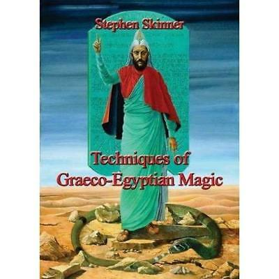 Techniques of Graeco-Egyptian Magic - Leather Bound NEW Stephen Skinner 2014-09-