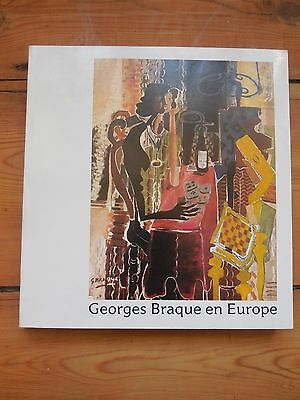 GEORGES BRAQUE. en Europe. catalogue d'exposition. Bordeaux  /Strasbourg 1982