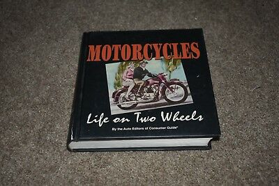 Motorcycles: Life on Two Wheels by Auto Editors of Consumer Guide 2005