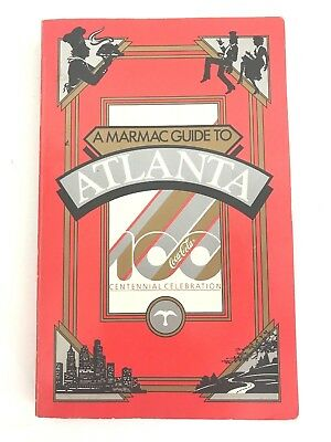1986 MARMAC GUIDE To ATLANTA Book COCA-COLA CENTENNIAL 100 Issue COKE History