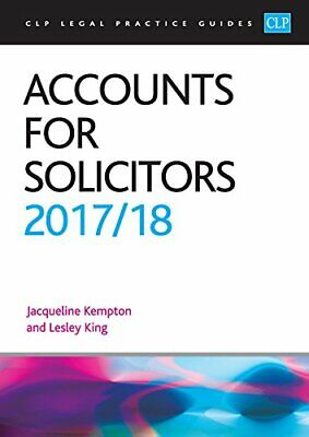Accounts for Solicitors 2017/2018 (CLP Legal Practice Guides) by Lesley King The