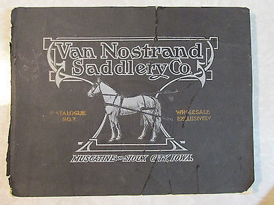 Original 1912 VAN NOSTRAND SADDLERY CO. Catalog No.7 Iowa Horse Farm Ag Hardware