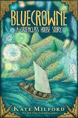 Bluecrowne: A Greenglass House Story by Kate Milford Hardcover Book Free Shippin