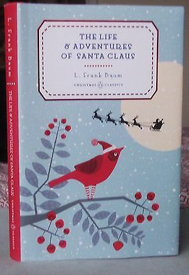 The Life and Adventures of Santa Claus by L. Frank Baum (Hardback, 2015)