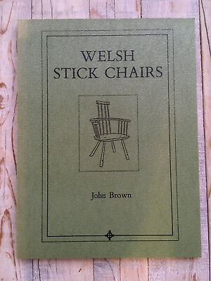 WELSH STICK CHAIRS by JOHN BROWN SIGNED John Brown 14 April1990 Abercastle 1stEd