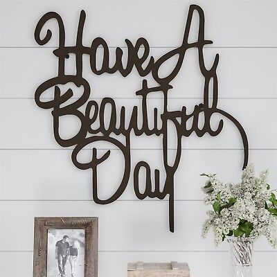 Have a Beautiful Day Metal Cutout Sign 3D Look Wall Hanging Decor 21 x 22 Inch
