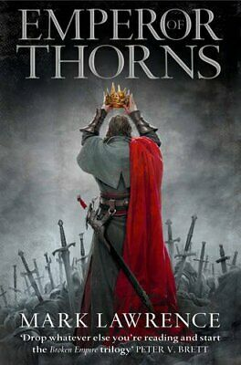 Emperor of Thorns (The Broken Empire, Book 3): 3/3 by Lawrence, Mark Book The