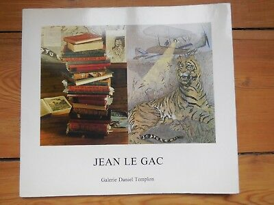 JEAN LE GAC. catalogue d'exposition. Galerie Daniel Templon. Paris 1985