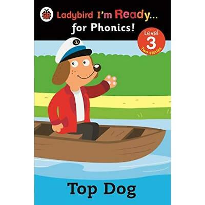 Top Dog: Ladybird I'm Ready for Phonics: Level 3 (Im Re - Paperback NEW Ladybird
