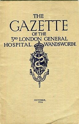 The Gazette of The 3rd London General Hospital Wandsworth .October 1916