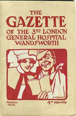The Gazette of The 3rd London General Hospital Wandsworth .January 1918