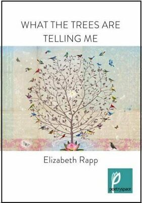 What the Trees are Telling Me by Elizabeth Rapp Book The Cheap Fast Free Post