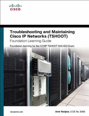 Troubleshooting and Maintaining Cisco IP Networks (... by Ranjbar, Amir Hardback