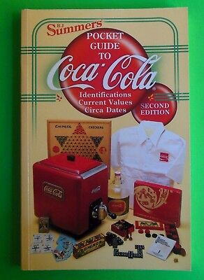 B. J. Summers Pocket Guide to Coca-Cola Identifications-Circa Dates 2nd Ed. 2000