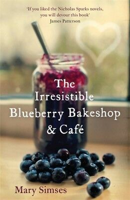 The Irresistible Blueberry Bakeshop and Café (Paperback), Simses...