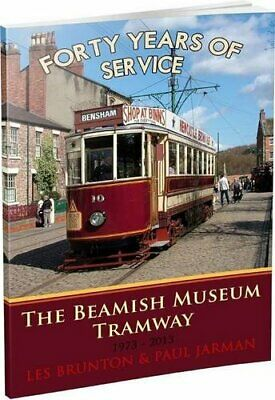 The Beamish Museum Tramway: Forty Years of Service by Jarman, Paul Book The