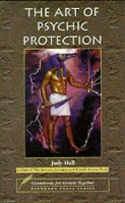 The Art of Psychic Protection (Guidebooks for Growth T... by Judy Hall Paperback