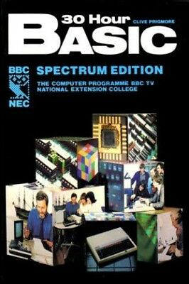 30 Hour BASIC: ZX Spectrum Edition by Paul Shreeve Spiral bound Book The Cheap